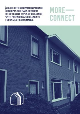 A GUIDE INTO RENOVATION PACKAGE CONCEPTS FOR MASS RETROFIT OF DIFFERENT TYPES OF BUILDINGS WITH PREFABRICATED ELEMENTS FOR (N)ZEB PERFORMANCE